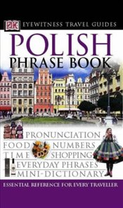 Polish Phrase Book : Eyewitness Travel Guides Phrase Books -