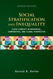 Social Stratification and Inequality 8e - Kerbo, Harold