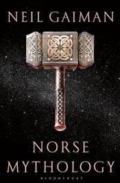 Norse Mythology - Gaiman, Neil