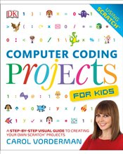 Computer Coding Projects For Kids - Vorderman, Carol