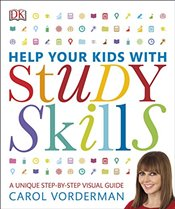 Help Your Kids with Study Skills - Vorderman, Carol