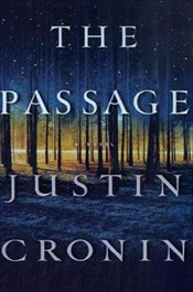 Passage: A Novel (Book One of the Passage Trilogy) - Cronin, Justin