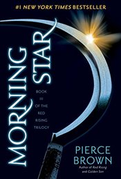 Morning Star (Red Rising Trilogy) - Brown, Pierce