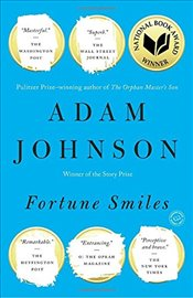 Fortune Smiles: Stories - Johnson, Adam