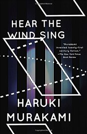 Hear the Wind Sing and Pinball (Vintage International) - Murakami, Haruki
