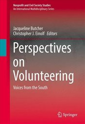 Perspectives on Volunteering : Voices from the South (Nonprofit and Civil Society Studies) - Einolf, Christopher J.