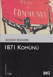 1871 Komünü - ROUGERIE, JACQUES