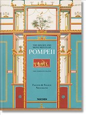 Fausto and Felice Niccolini : The Houses and Monuments of Pompeii - Kockel, Valentin