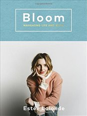 Bloom : Navigating Life and Style - Lalonde, Estee