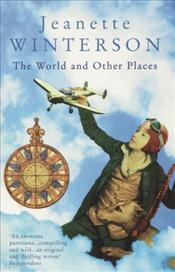 World and Other Places - Winterson, Jeanette
