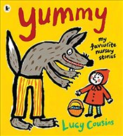 Yummy : My Favourite Nursery Stories - Cousins, Lucy