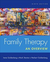 Family Therapy 9e : An Overview - Goldenberg, Herbert