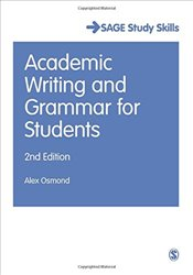 Academic Writing and Grammar for Students 2e - Osmond, Alex