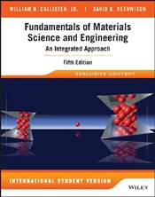 Fundamentals of Materials Science and Engineering 5e ISV W+ : An Integrated Approach with WileyPlus  - Callister, William D.