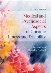 Medical and Psychosocial Aspects of Chronic Illness and Disability - Falvo, Donna