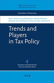 Trends and Players in Tax Policy - Lang, Michael