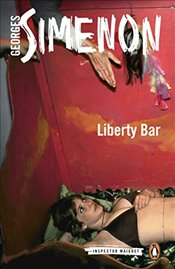 Liberty Bar (Inspector Maigret) - Simenon, Georges