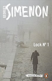Lock No. 1: Inspector Maigret #18 - Simenon, Georges