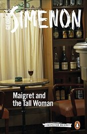 Maigret and the Tall Woman (Inspector Maigret) - Simenon, Georges