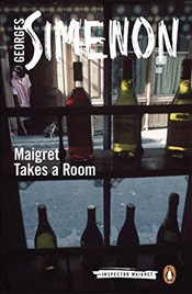 Maigret Takes a Room (Inspector Maigret) - Simenon, Georges