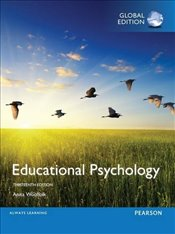 Educational Psychology 13e - Woolfolk, Anita