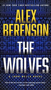 Wolves, The (John Wells Novel) - Berenson, Alex
