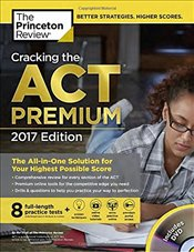 Cracking the ACT with 8 Practice Tests and DVD 2017 Premium Edition - Review, Princeton