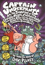 Captain Underpants and the Invasion of the Incredibly Naughty Cafeteria Ladies from Outer Space - Pilkey, Dav