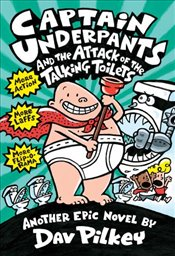 Captain Underpants and the Attack of the Talking Toilets (Captain Underpants #2) - Pilkey, Dav