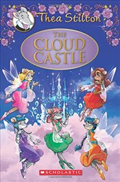 Cloud Castle: A Geronimo Stilton Adventure (Thea Stilton: Special Edition #4) - Stilton, Thea