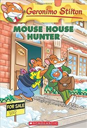 Mouse House Hunter (Geronimo Stilton #61) - Stilton, Geronimo