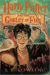 Harry Potter and the Goblet of Fire: Book 4 - Rowling, J. K.