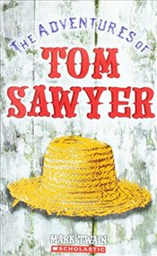 Adventures of Tom Sawyer (Scholastic Classics) - Twain, Mark