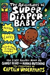 Adventures of Super Diaper Baby (Captain Underpants) - Pilkey, Dav