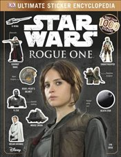 Star Wars Rogue One : Ultimate Sticker Encyclopedia -