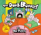 Dumb Bunnies - Pilkey, Dav
