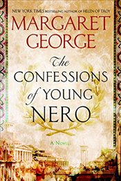 Confessions of Young Nero - George, Margaret