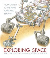 Exploring Space : From Galileo to the Mars Rover and Beyond - Jenkins, Martin