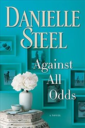 Against All Odds (Random House Large Print) - Steel, Danielle