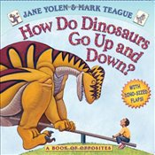 How Do Dinosaurs Go Up and Down? - Yolen, Jane