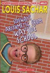 Sideways Arithmetic from Wayside School - Sachar, Louis