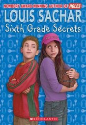 Sixth Grade Secrets (Apple Paperbacks) - Sachar, Louis
