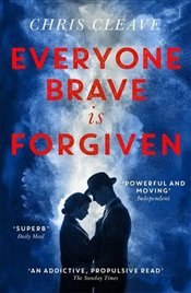 Everyone Brave Is Forgiven - Cleave, Chris