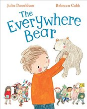 Everywhere Bear - Donaldson, Julia