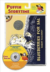 Blueberries for Sal : Puffin Storytime - McCloskey, Robert