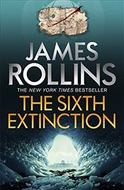 Sixth Extinction - Rollins, James