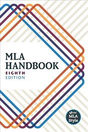 MLA Handbook Writers of Research Papers 8e - Modern Language Association of America
