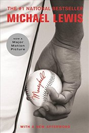 Moneyball: The Art of Winning an Unfair Game - Lewis, Michael