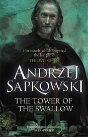 Tower of the Swallow - Sapkowski, Andrzej