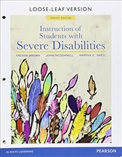 Instruction of Students with Severe Disabilities, Pearson eText - Access Card - Brown, Fredda E